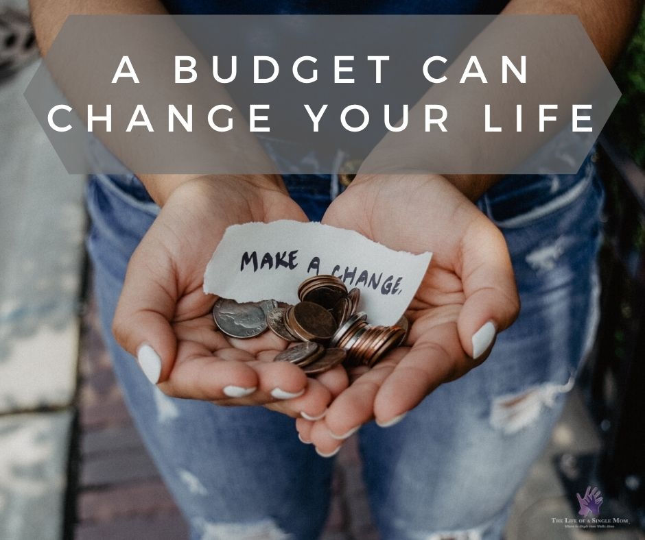 A budget can change your life